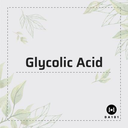 Glycolic Acid là gì? Một trong những AHAs đình đám nhất hiện nay